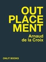 Outplacement, Arnaud de la Croix